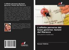 Capa do livro de L'effetto perverso del buon governo: lezioni dal Marocco