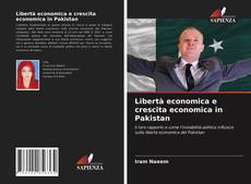 Portada del libro de Libertà economica e crescita economica in Pakistan