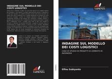 Bookcover of INDAGINE SUL MODELLO DEI COSTI LOGISTICI