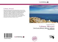 Bookcover of Lohman, Missouri