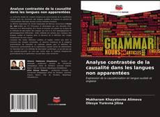 Bookcover of Analyse contrastée de la causalité dans les langues non apparentées