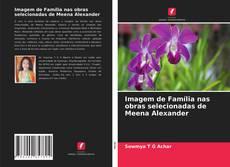 Capa do livro de Imagem de Família nas obras selecionadas de Meena Alexander