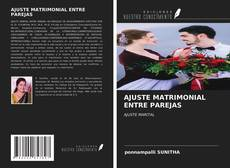 Portada del libro de AJUSTE MATRIMONIAL ENTRE PAREJAS