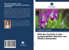 Bild der Familie in den ausgewählten Werken von Meena Alexander kitap kapağı