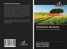 Copertina di Prestazioni del grano