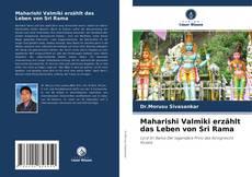 Bookcover of Maharishi Valmiki erzählt das Leben von Sri Rama