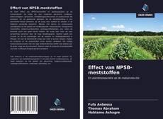 Couverture de Effect van NPSB-meststoffen