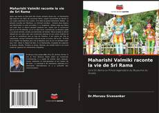 Buchcover von Maharishi Valmiki raconte la vie de Sri Rama