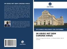 Bookcover of IM KRIEG MIT DEM CORONA-VIRUS