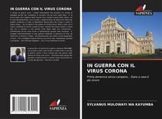 Copertina di IN GUERRA CON IL VIRUS CORONA