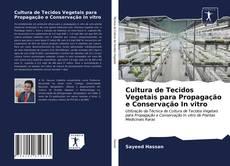 Couverture de Cultura de Tecidos Vegetais para Propagação e Conservação In vitro