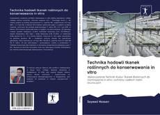 Обложка Technika hodowli tkanek roślinnych do konserwowania in vitro