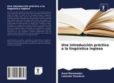 Bookcover of Una introducción práctica a la lingüística inglesa