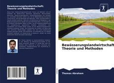 Bookcover of Bewässerungslandwirtschaft: Theorie und Methoden