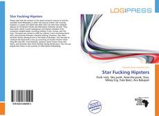 Couverture de Star Fucking Hipsters