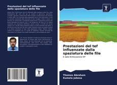 Copertina di Prestazioni del tef influenzate dalla spaziatura delle file
