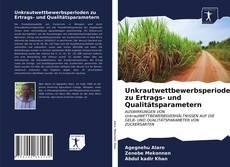Bookcover of Unkrautwettbewerbsperioden zu Ertrags- und Qualitätsparametern