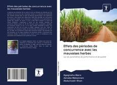 Bookcover of Effets des périodes de concurrence avec les mauvaises herbes