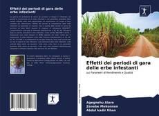 Copertina di Effetti dei periodi di gara delle erbe infestanti
