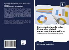 Capa do livro de Consequências da crise financeira global em economia macedónia