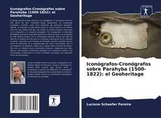 Copertina di Iconógrafos-Cronógrafos sobre Parahyba (1500-1822): el Geoheritage