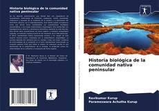 Borítókép a  Historia biológica de la comunidad nativa peninsular - hoz