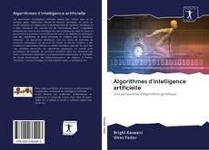 Borítókép a  Algorithmes d'intelligence artificielle - hoz