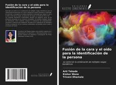 Portada del libro de Fusión de la cara y el oído para la identificación de la persona