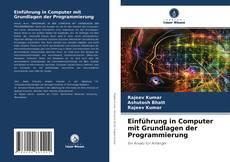 Einführung in Computer mit Grundlagen der Programmierung kitap kapağı
