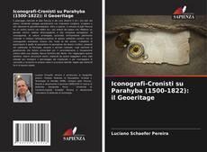Bookcover of Iconografi-Cronisti su Parahyba (1500-1822): il Geoeritage