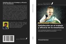 Bookcover of Satisfacción en el trabajo y eficacia en la enseñanza