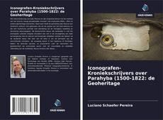 Bookcover of Iconografen-Kroniekschrijvers over Parahyba: de Geoheritage