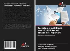 Bookcover of Tecnologie mobili nei servizi bibliotecari accademici nigeriani
