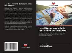 Capa do livro de Les déterminants de la rentabilité des banques