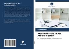 Buchcover von Physiotherapie in der Arbeitsmedizin