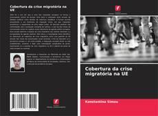 Bookcover of Cobertura da crise migratória na UE