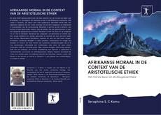Portada del libro de AFRIKAANSE MORAAL IN DE CONTEXT VAN DE ARISTOTELISCHE ETHIEK
