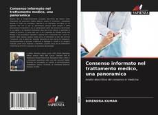 Consenso informato nel trattamento medico, una panoramica的封面