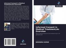 Bookcover of Informed Consent in Medical Treatment,An Overview