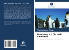 Bookcover of Was kann ich für mein Land tun?