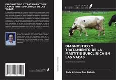 Portada del libro de DIAGNÓSTICO Y TRATAMIENTO DE LA MASTITIS SUBCLÍNICA EN LAS VACAS