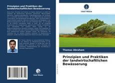 Bookcover of Prinzipien und Praktiken der landwirtschaftlichen Bewässerung