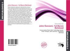 Обложка John Ganzoni, 1st Baron Belstead