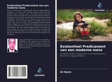 Bookcover of Existentieel Predicament van een moderne mens