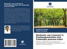 Portada del libro de Nachweis von Lysozym in Knollengewächsen und Calotropis procera-Latex