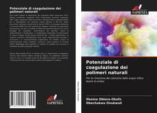Обложка Potenziale di coagulazione dei polimeri naturali
