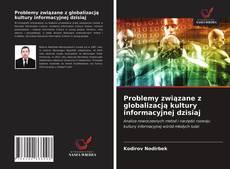 Buchcover von Problemy związane z globalizacją kultury informacyjnej dzisiaj
