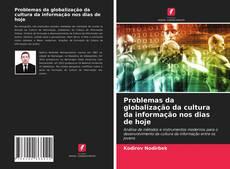 Buchcover von Problemas da globalização da cultura da informação nos dias de hoje