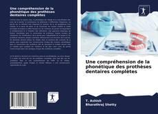 Обложка Une compréhension de la phonétique des prothèses dentaires complètes