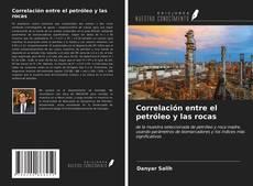 Portada del libro de Correlación entre el petróleo y las rocas